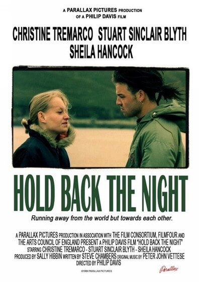 Hold back the Night is a 1999 film by writer Steve Chambers